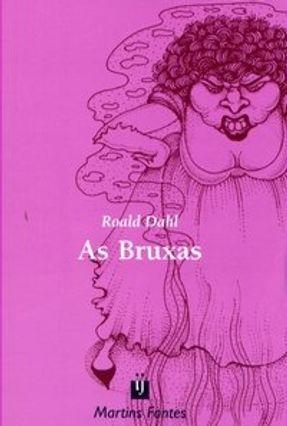 As Bruxas - Col. Infanto-juvenil