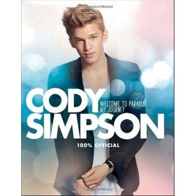 Cody Simpson - Welcome To Paradise - My Journey