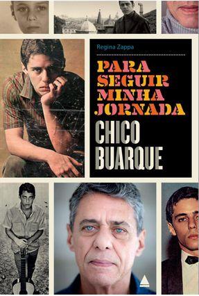 Para Seguir Minha Jornada - Chico Buarque - Saraiva