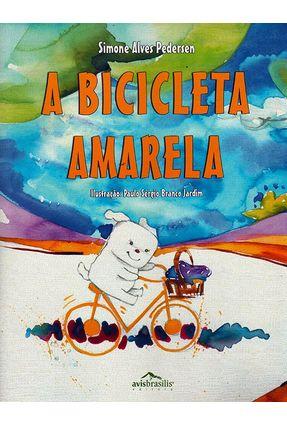 Edição antiga - A Bicicleta Amarela - Pedersen,Simone Alves pdf epub