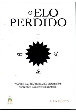 o Elo Perdido - Rivas Neto,F. | Hoshan.org