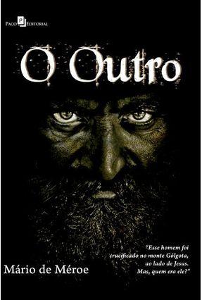 O Outro - De Méroe,Mário   Hoshan.org