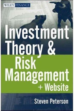 Investment Theory And Risk Management - Peterson ,Steven | Hoshan.org