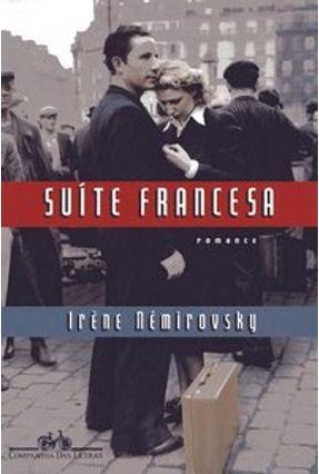 Suíte Francesa - Némirovsky,Irène   Nisrs.org