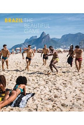 Brazil - The Beautiful Game - Pillitz,Christopher   Tagrny.org