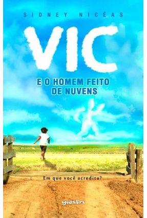 Vic e o Homem Feito de Nuvens - Nicéas,Sidney pdf epub