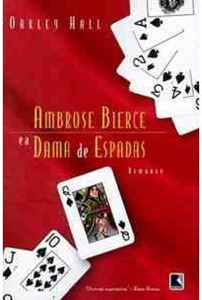 Ambrose Bierce e a Dama de Espadas