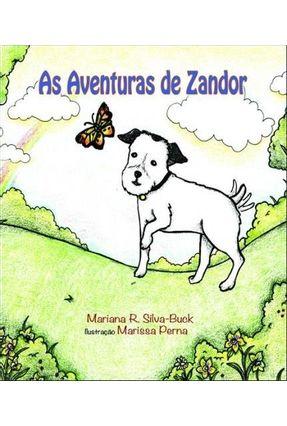 As Aventuras de Zandor - Silva-buck,Mariana R. | Tagrny.org