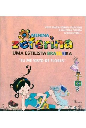 Menina Zeferina - Marchini,Celia Maria Borges Corrêa,Sanddra pdf epub