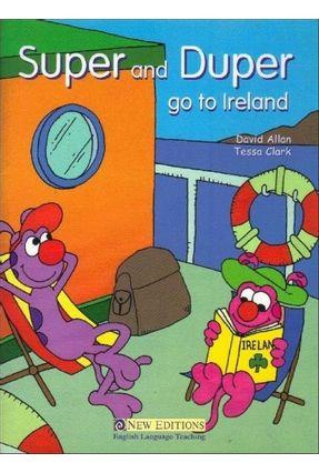 Surprise! Reader 2: Super & Duper Go To Ireland - Allan,David Clark,Tessa   Tagrny.org