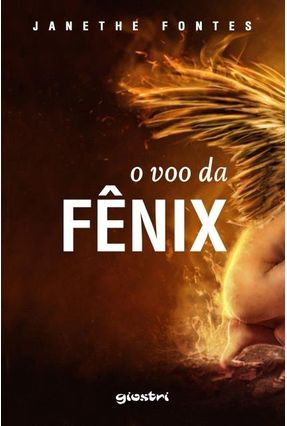 O Voo da Fênix - Fontes,Janethe   Tagrny.org