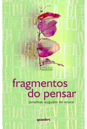 Fragmentos do Pensar - Souza,Jonathas Augusto De   Hoshan.org