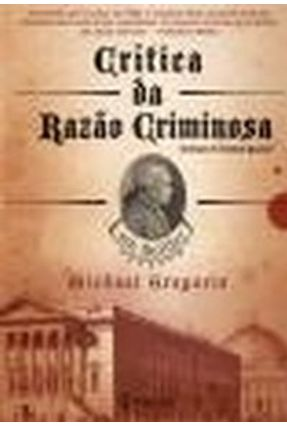 Crítica da Razão Criminosa