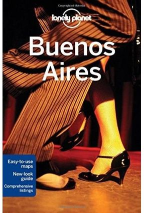 Lonely Planet Buenos Aires - Bao,Sandra Planet,Lonely | Hoshan.org