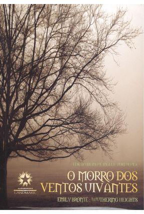 O Morro Dos Ventos Uivantes - Wuthering Heights - Bilíngue
