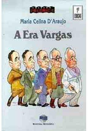 A Era Vargas - C. Polemica