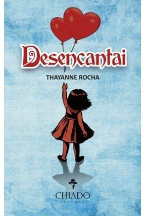 Desencantai - Thayanne Rocha | Tagrny.org