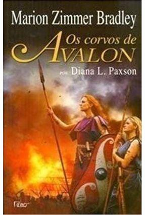 Os Corvos de Avalon - Bradley,Marion Zimmer Paxson,Diana L.   Tagrny.org