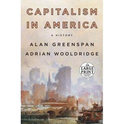 Capitalism In America - A History - Large Print
