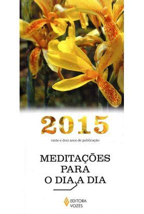 Meditações Para o Dia A Dia 2015- Vinte e Dois Anos de Publicação - Pasini,Edrian Josué pdf epub