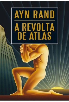 A Revolta de Atlas - 03 Volumes - Rand,Ayn | Hoshan.org