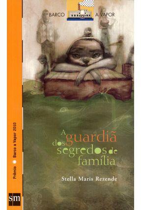A Guardiã Dos Segredos De Família - Col. Barco A Vapor - Rezende,Stela Maris pdf epub