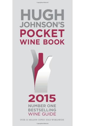 Hugh Johnson's Pocket Wine Book 2015 - Johnson,Hugh | Hoshan.org