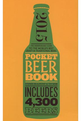 Pocket Beer Book 2015 - Beaumont,Stephen Webb,Tim | Hoshan.org