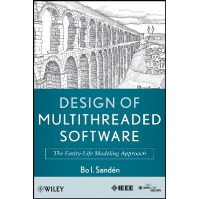 Design of Multithreaded Software - The Entity-Life Modeling Approach