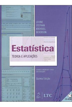 Usado - Estatística - Teoria e Aplicações - Usando Microsoft Excel - 5ª Ed. - Levine,David M. | Nisrs.org