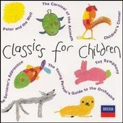 CLASSICS FOR CHILDREN / VARIOUS