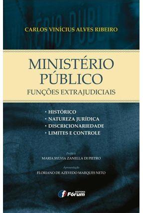 Ministério Público - Funções Extrajudiciais - Ribeiro,Carlos Vinicius Alves pdf epub