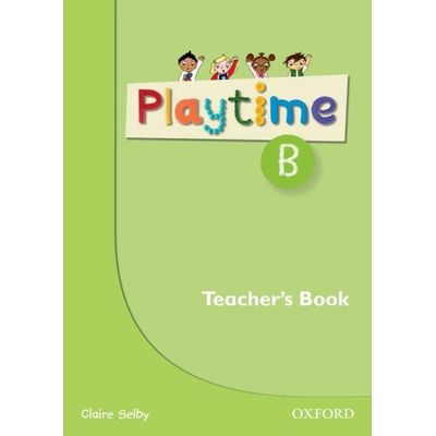 Playtime B - Teacher´S Book