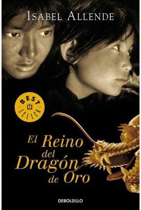 El Reino Del Dragón de Oro - Allende,Isabel | Hoshan.org