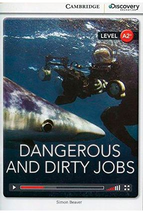 Dangerous And Dirty Jobs - Book With Online Access - Cambridge University Press | Hoshan.org