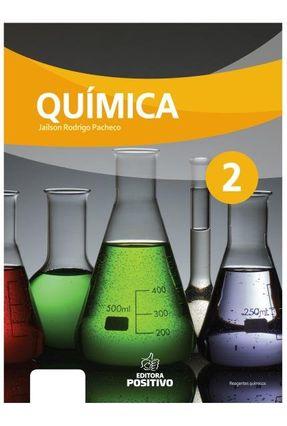 Química - Col. Positivo - 2º Ano - Jailson Rodrigo Pacheco | Hoshan.org