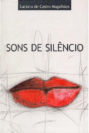 Sons De Silêncio - Magalhães,Luciana de Castro | Nisrs.org