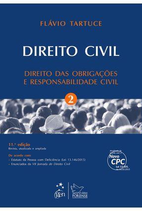 Direito Civil - Direito Das Obrigações e Responsabilidade Civil - Vol. 2 - 11ª Ed. 2016 - Tartuce,Flávio Bello,Rodrigo | Hoshan.org