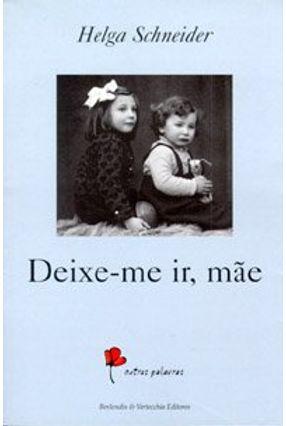 Deixe - Me Ir Mae