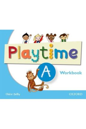 Playtime A - Activity Book - SELBY | Tagrny.org