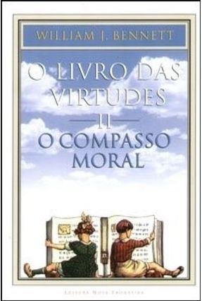 O Livro das Virtudes II - O Compasso Moral