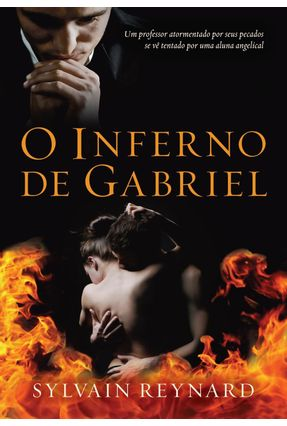 O Inferno de Gabriel - Reynard,Sylvain   Hoshan.org