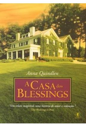 A Casa dos Blessings - Quindlen,Anna | Tagrny.org