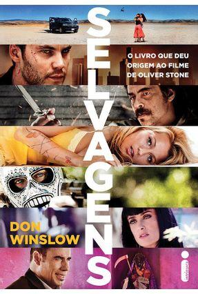 Selvagens - o Livro Que Deu Origem ao Filme de Oliver Stone - Winslow,Don | Hoshan.org
