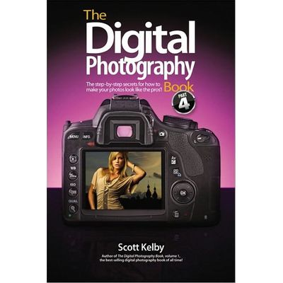 The Digital Photography Book - Vol. 4