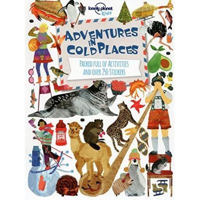 Lonely Planet Kids - Adventures In Cold Places