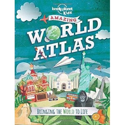Lonely Planet Kids - Amazing World Atlas