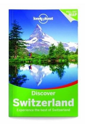 Lonely Planet Discover Switzerland - Lonely Planet   Nisrs.org