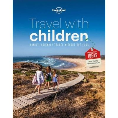 Travel With Children - The Essential Guide For Travelling Families