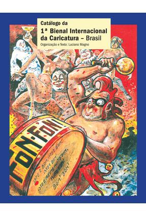 Catálogo da 1ª Bienal Internacional da Caricatura - Brasil - Magno,Luciano   Hoshan.org